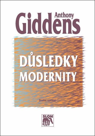Kniha: Důsledky modernity - Anthony Giddens