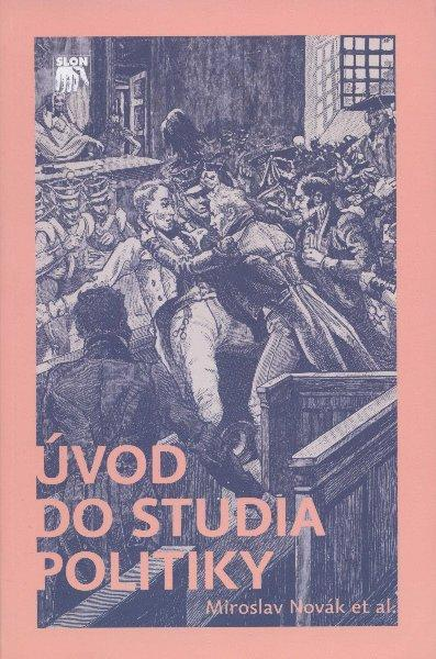 Kniha: Úvod do studia politiky - Miroslav Novák