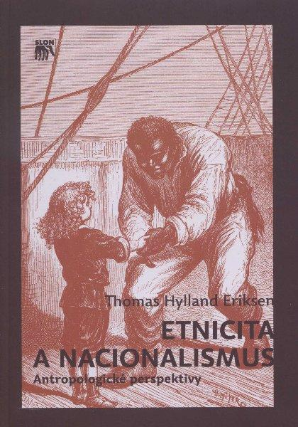 Kniha: Etnicita a nacionalismus - Thomas Hylland Eriksen