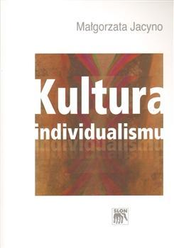 Kniha: Kultura individualismu - Małgorzata Jacyno