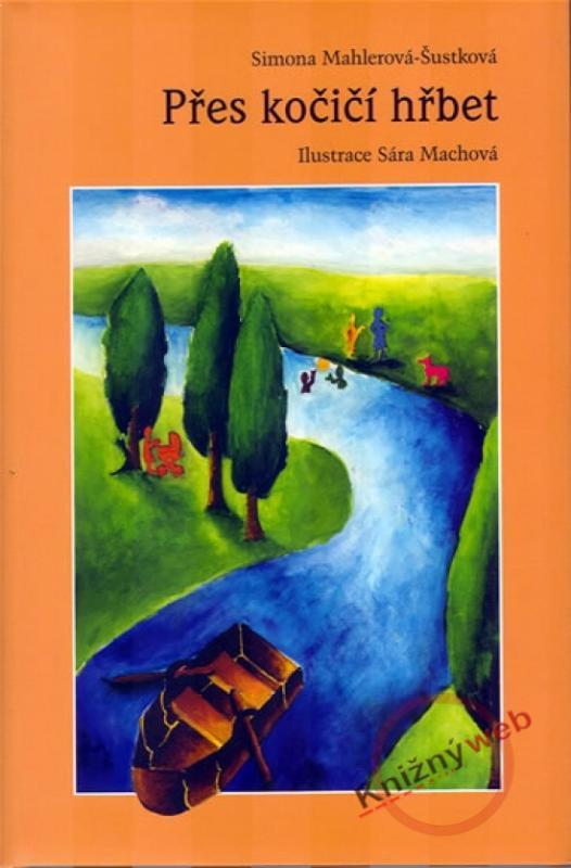 Kniha: Přes kočičí hřbet - Mahlerová-Šustková Simona