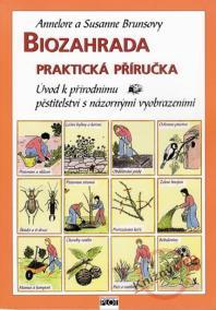 Biozahrada - praktická příručka
