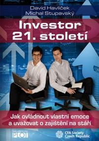 Investor 21. století - Jak ovládnout vlastní emoce a uvažovat o svém zajištění na stáří