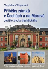 Příběhy zámků v Čechách a na Moravě I - Jeviště života šlechtického