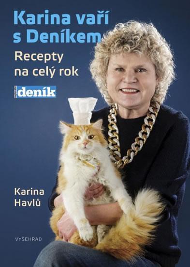 Karina vaří s Deníkem - Recepty na celý rok