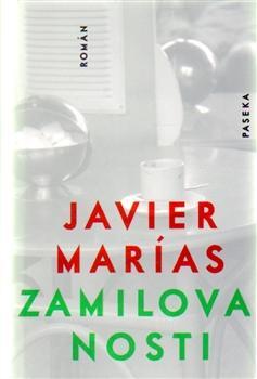 Kniha: Zamilovanosti - Javier Marías