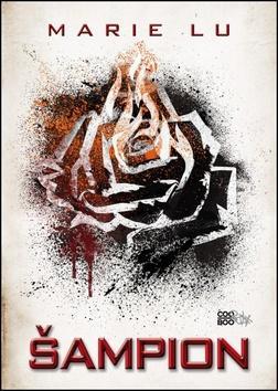 Kniha: Šampion - Marie Lu