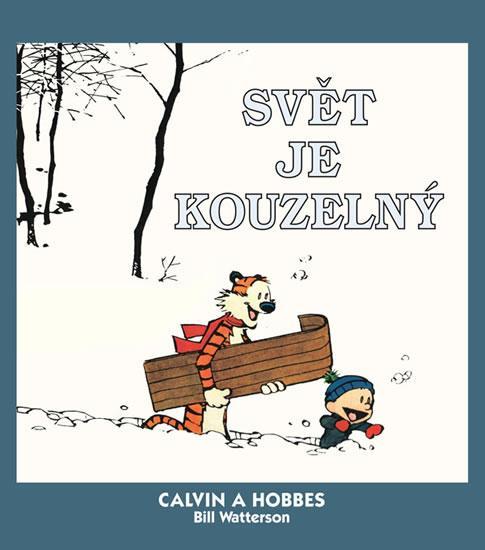 Kniha: Calvin a Hobbes 11 - Svět je kouzelný - Watterson Bill