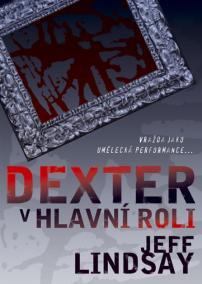 Dexter v hlavní roli - brož.