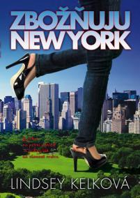 Zbožňuju New York - brož.
