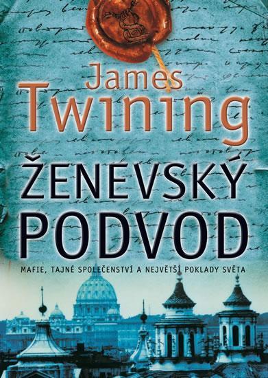 Kniha: Ženevský podvod - Twining James