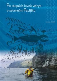 Po stopách lovců velryb v severním Pacifiku
