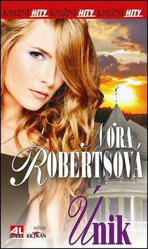 Kniha: Únik - Nora Robertsová