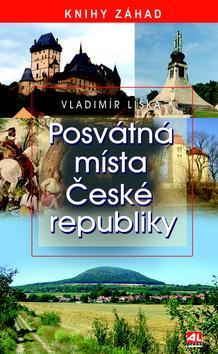 Kniha: Posvátná místa České republiky - Vladimír Liška