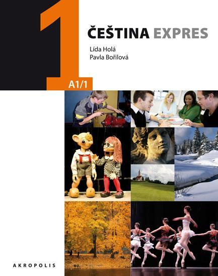 Kniha: Čeština expres 1 (A1/1) polská + CD - Holá, Bořilová Pavla Lída