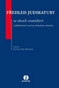 Kniha: Přehled judikatury ve věcech manželství - Petra Polišenská