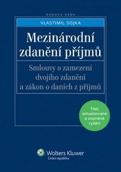 Kniha: Mezinárodní zdanění příjmů - Vlastimil Sojka