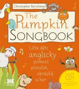 The Pumpkin SONGBOOK + CD - Učte děti anglicky pomocí písniček, obrázků a her