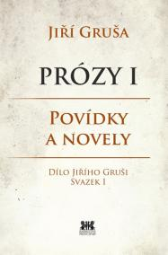 Prózy I - Povídky a novely