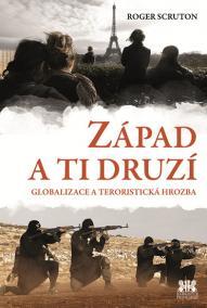Západ a ti druzí - Globalizace a teroristická hrozba