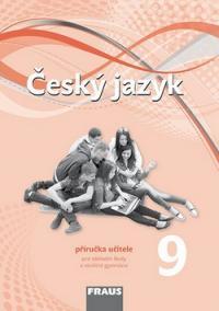 Český jazyk 9 Příručka učitele