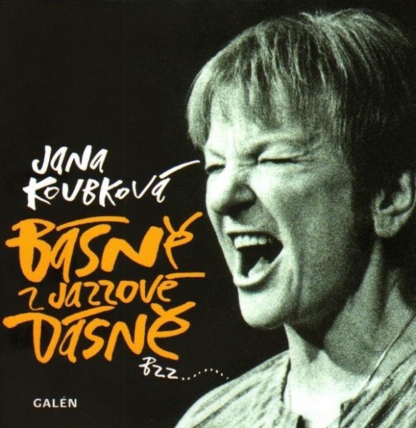 Kniha: Básně z jazzové dásně - Jana Koubková