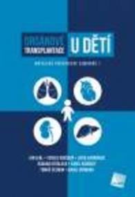 Orgánové transplantace u dětí - Motolské