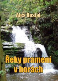 Řeky pramení v horách - 2. vydání