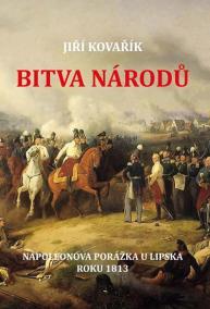 Bitva národů - Napoleonova porážka u Lip