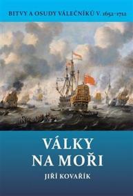 Války na moři - Bitvy a osudy válečníků