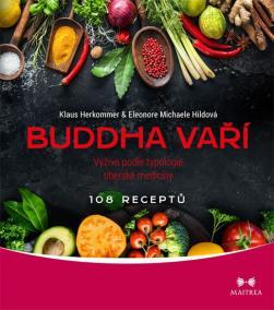 Buddha vaří - Výživa podle typologie tib