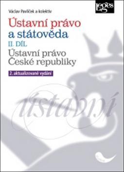Ústavní právo a státověda II. díl - 2. vydání