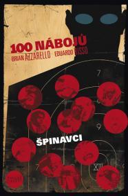100 nábojů – Špinavci