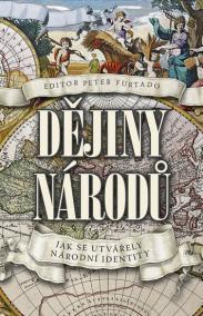 Dějiny národů - Jak se utvářely národní identity