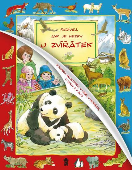 Kniha: Podívej, jak je hezky u zvířátekautor neuvedený