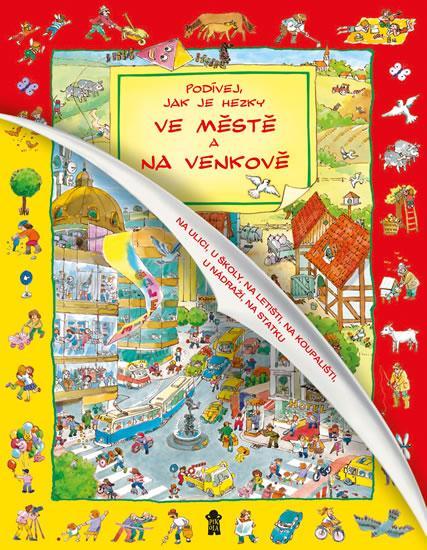 Kniha: Podívej, jak je hezky ve městě a na venkověautor neuvedený