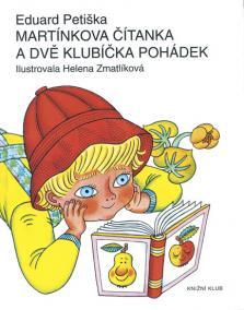 Martínkova čítanka a dvě klubíčka pohádek - 8. vydání