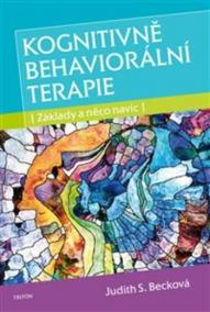 Kognitivně behaviorální terapie - Základy a něco navíc