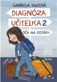 Diagnóza učitelka 2 - Úča na cestách