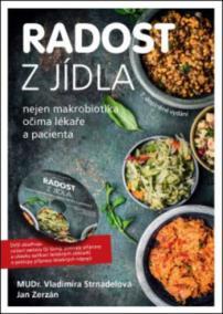 Radost z jídla - Nejen makrobiotika očima lékaře a pacienta (včetně DVD), 7. doplněné vydání