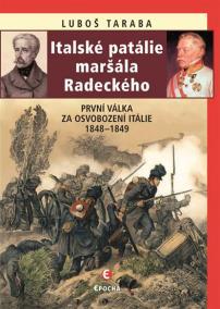Italské patálie maršála Radeckého (První
