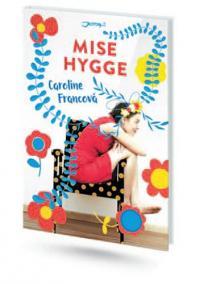 Mise Hygge - Pohodový román o umění žít