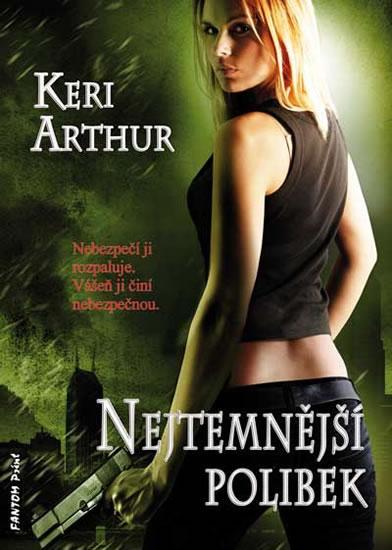 Kniha: Riley Jenson 6 - Nejtemnější polibek - Keri Arthur
