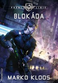 První linie 2 - Blokáda