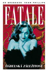 Fatale 2 - Ďábelská záležitost