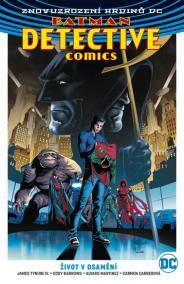 Batman Detective Comics 5 - Život v osam