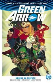 Green Arrow 5 - Hrdina na cestách