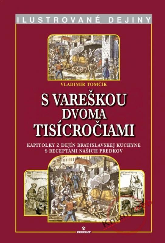S vareškou dvoma ticícročiami - Ilustrované dejiny