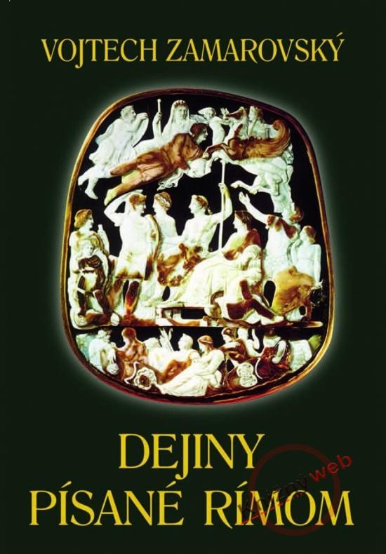 Kniha: Dejiny písané Rímom - 2.vydanie - Zamarovský Vojtech