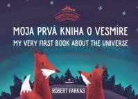 Moja prvá kniha o vesmíre (dvojjazyčná)